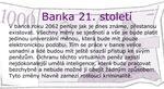 114. DÍL - Ideální banka 21. století: Ideální banka bez hotovosti