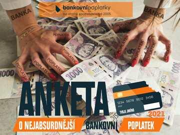Startuje anketa o nejabsurdnější bankovní poplatek 2021